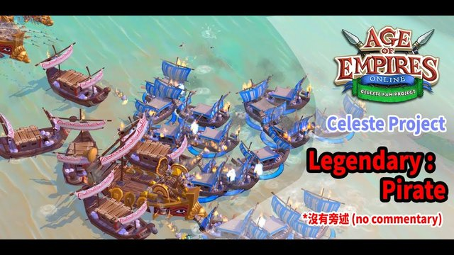 Age of Empires Online Legendary: Pirate (世紀帝國 Online 傳奇任務 -- Pirate)  [No commentary] (2019版本)